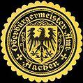 Siegelmarke Oberbürgermeister Amt - Aachen W0221999.jpg