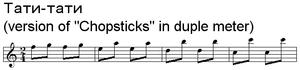 Chopsticks (music) - Tati-tati