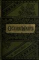The ocean waifs - a story of adventure on land and sea (IA oceanwaifsstoryo00reidiala).pdf