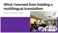 What I learned from hosting multilingual translathon.pdf