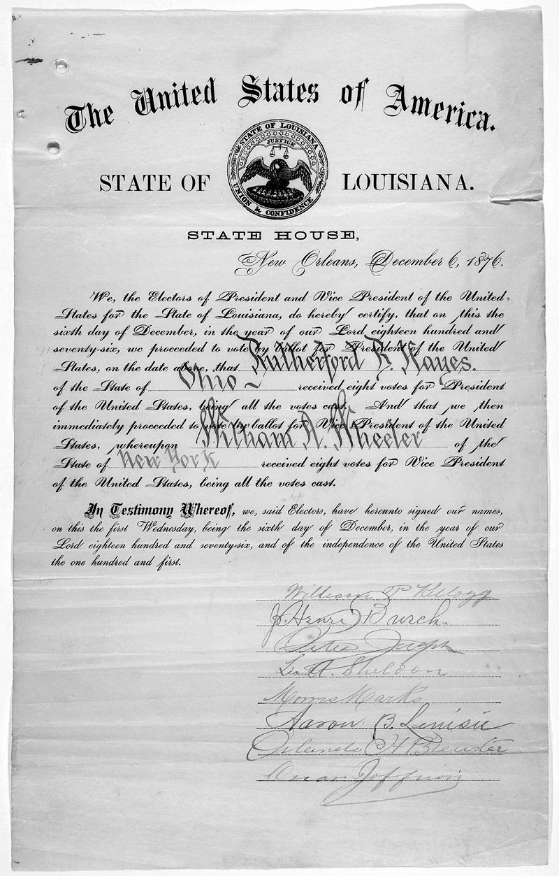 https://upload.wikimedia.org/wikipedia/commons/thumb/2/2c/A_certificate_for_the_electoral_vote_for_Rutherford_B._Hayes_and_William_A._Wheeler_for_the_State_of_Louisiana_dated_1876_part_6.jpg/800px-A_certificate_for_the_electoral_vote_for_Rutherford_B._Hayes_and_William_A._Wheeler_for_the_State_of_Louisiana_dated_1876_part_6.jpg