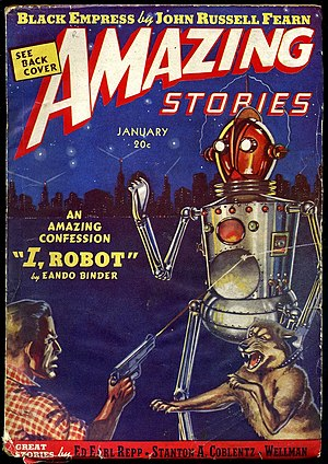 "Otto Binder - Binder's ""I, Robot"" was the cover story in the January 1939 issue of Amazing Stories"