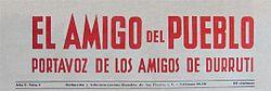 Primer número deEl Amigo del Pueblo, Portavoz de los Amigos de Durruti, órgano deLos Amigos de Durruti.