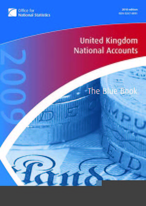 United Kingdom National Accounts - The Blue Book - United Kingdom National Accounts - The Blue Book 2009 edition