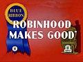 Chuck Jones - Merrie Melodies - Robin Hood Makes Good (1939) - Title Card (Blue Ribbon Reissue Print).jpg