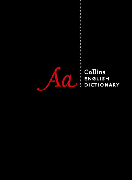 Collins English Dictionary Complete and Unabridged 13'th edition Collins English Dictionary Complete and Unabridged Edition.jpg