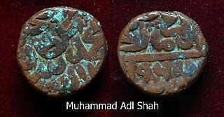 Muhammad Adil Shah (died 1557) Sultan of the Suri Empire