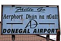 Donegal Carrickfin Airport - Sign at road entrance - geograph.org.uk - 1174957.jpg