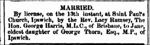 George Harris (Queensland politician) - Marriage notice for George Harris and Jane Thorn, Moreton Bay Courier, Tuesday 16 October 1860, page 2