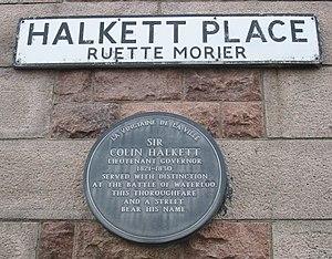 Colin Halkett - A plaque in Halkett Place, Saint Helier, commemorates Halkett's term as Lieutenant Governor of Jersey