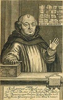 Johann Tetzel German Dominican friar and seller of indulgences