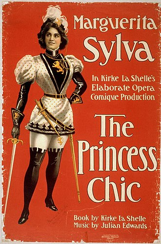 Marguerite Sylva - Marguerite Sylva on a poster for the 1900 production of the Kirke La Shelle and Julian Edwards comic opera, The Princess Chic
