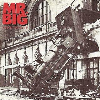 <i>Lean into It</i> 1991 studio album by Mr. Big