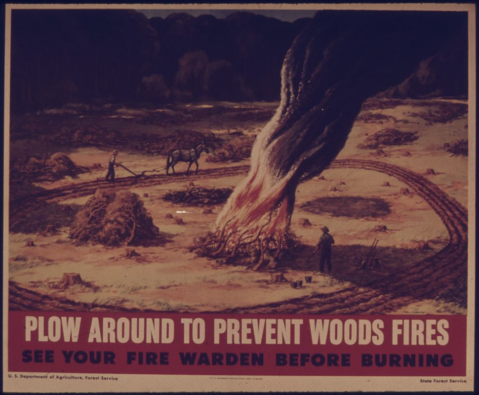 PLOW AROUND TO PREVENT WOODS FIRES. SEE YOUR FIRE WARDEN BEFORE BURNING. - NARA - 515193