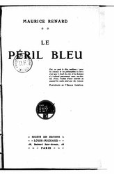 Maurice Renard: Le Péril Bleu
