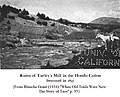 Ruins of Turley Mill in the Hondo Canon Destroyed in 1847 from Grant's (1934) When Old Trails Were New The Story of Taos.jpg
