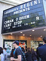 "The marquee for ""Conan O'Brien Can't Stop"" Screening and Q&A with Conan and director Rodman Flender (5871576589).jpg"