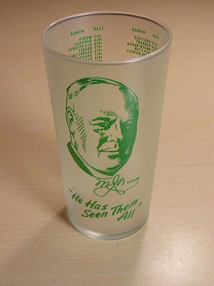 "Matt Winn's picture appeared on the official 1949 Kentucky Derby Mint Julep Glass with the caption ""He Has Seen Them All."" He had seen every derby run, since the first derby in 1875, when he was 14 years old. 1949 KY Derby glass.jpg"