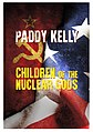 5 - Children of the Nuclear Gods - 2014.jpg
