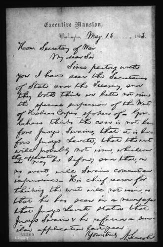 Humphrey H. Leavitt - Letter from President Abraham Lincoln to United States Secretary of War Edwin M. Stanton discussing Judge Humphrey Leavitt's decision in habeas corpus case