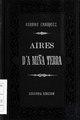 Aires da miña terra, segunda edición, 1881, La Ilustración Gallega y Asturiana.pdf