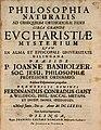 Banholzer, Johann Philosophia naturalis ad obsequium orthodoxae fidei circa grande eucharistiae mysterium, Dilingen 1682.jpg