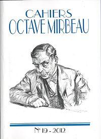 Cahiers Octave Mirbeau, n° 19, 2012. jpg