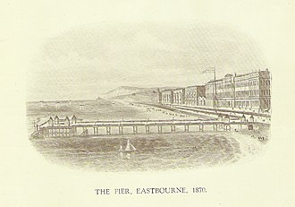 Eastbourne Pier - Image: Eastbourne pier 1870