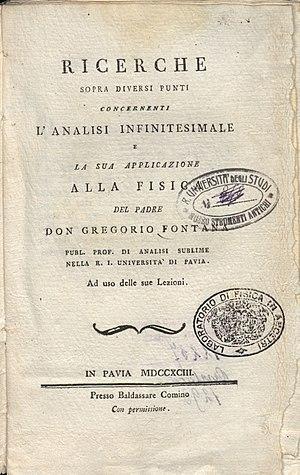 Gregorio Fontana - Image: Gregorio Fontana – Ricerche sopra diversi punti concernenti l'analisi infinitesimale e la sua applicazione alla fisica, 1793 – BEIC 4267569