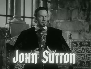 John Sutton (actor) - Sutton in Captain from Castile (1947)