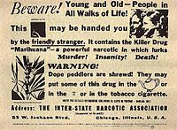 Propaganda used by the U.S. Federal Bureau of Narcotics in the late 1930s and 1940s.