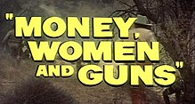 Description de l'image Money, Women and Guns -01.jpg.