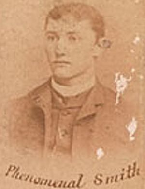 Phenomenal Smith - Smith, c. 1888