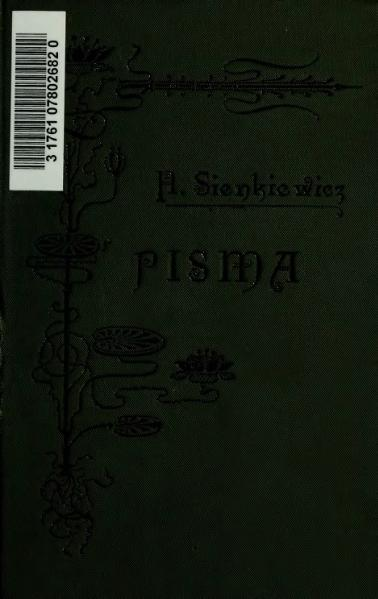 File:Pisma Henryka Sienkiewicza (ed. Tyg. Illustr.) vol. 81.djvu