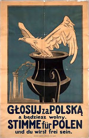Upper Silesia plebiscite - A bilingual Polish Propaganda poster: Vote for Poland and you will be free