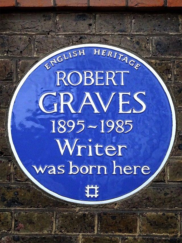 Robert Graves blue plaque - Robert Graves  1895-1985  Writer  was born here