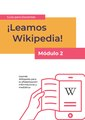 Reading Wikipedia in the Classroom - Teacher's Guide Module 2 (Spanish).pdf