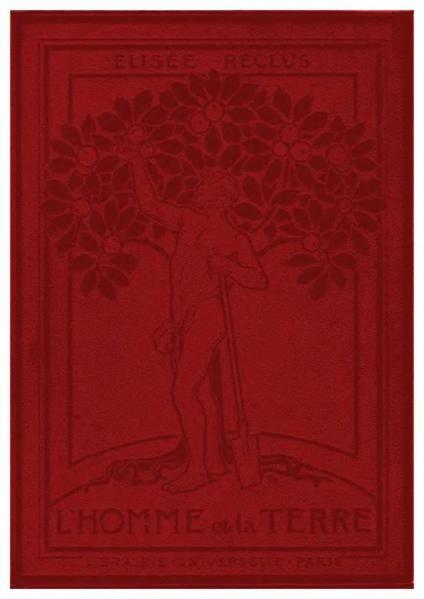 File:Reclus - L'Homme et la Terre, tome 1, Librairie Universelle, 1905.djvu