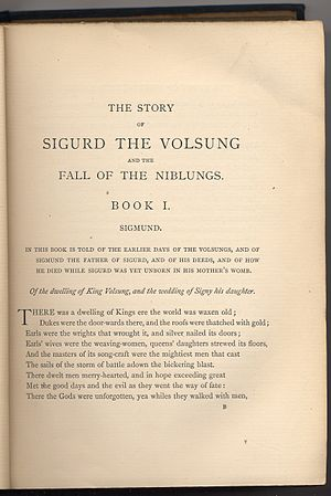 "The Story of Sigurd the Volsung and the Fall of the Niblungs - First page of first edition. ""In this book is told of the earlier days of the Volsungs, and of Sigmund the father of Sigurd, and of his deeds..."""