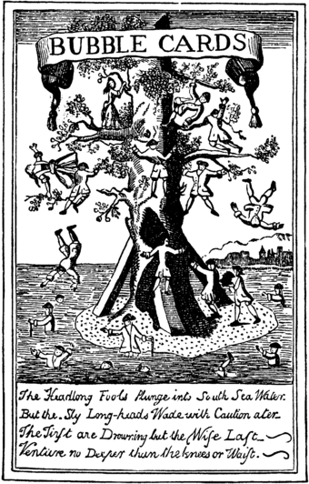 The bursting of the South Sea Bubble and Mississippi Bubble in 1720 is regarded as the first modern financial crisis. South Sea Bubble Cards-Tree.png