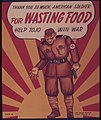 THANK YOU SO MUCH AMERICAN SOLDIER FOR WASTING FOOD - HELP TOJO WIN WAR. - NARA - 515530.jpg