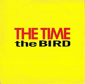 The Bird (The Time song) - Image: The Time Bird