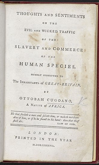 Ottobah Cugoano - Image: Thoughts And Sentiments On The Evil & Wicked Traffic Of The Slavery & Commerce Of The Human Species Title Page, 1787