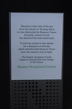 "Museum Tower (Dallas) - A sign posted in the sculpture garden of the Nasher states that ""Because a clear view of the sky from the interior of Tending (Blue) is now obstructed by the Museum Tower, the artist, James Turrell, has declared the work destroyed."""