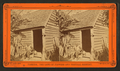 Uncle Jack and his home, from Robert N. Dennis collection of stereoscopic views 3.png
