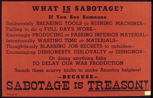 What is sabotage^ Sabotage is treason^ - NARA - 535191