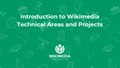 Wikimedia Hackathon 2018 - Introduction to Wikimedia technical areas and projects.pdf