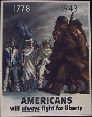 """Americans Will Always Fight for Liberty - Image: """"Americans will always fight for liberty"""" NARA 513806"""