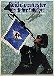 1934 Jupp Wiertz Plakat Reichsorchester Deutscher Luftsport - Generalmusikdirektor Schulz-Dornburg, Deutscher Luftsport-Verband (DLV), Berlin, Röderdruck Leipzig.jpg