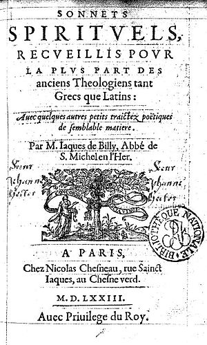 Jacques de Billy (abbot) - Jacques de Billy de Prunay, Sonnets spirituels (1567). .